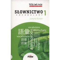 Testuj swój polski. Słownictwo 1 (opr. miękka)