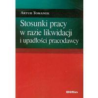 Leksykony techniczne, Stosunki pracy w razie likwidacji i upadłości pracodawcy (opr. miękka)
