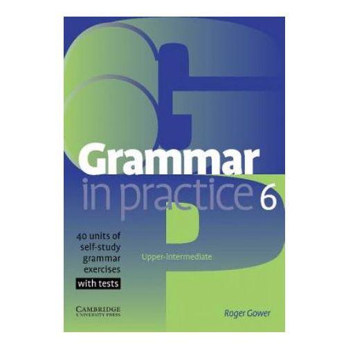 Książki do nauki języka, Grammar in Practice, Level 6 Upper-Intermediate (opr. miękka)