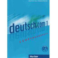 Książki do nauki języka, Deutsch.com 1 Lehrerhandbuch (opr. miękka)