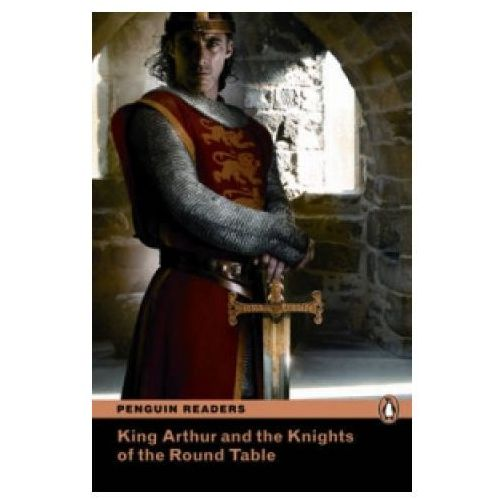 Książki do nauki języka, King Arthur And The Knights Of The Round Table plus MP3 CD Penguin Readers Classic