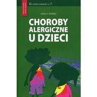 Książki medyczne, Choroby alergiczne u dzieci (opr. miękka)