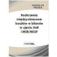 E-booki, Rozliczenie międzyokresowe kosztów w bilansie w ujęciu UoR i MSR/MSSF