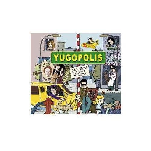 Pozostała muzyka rozrywkowa, Słoneczna Strona Miasta - Yugopolis (Płyta CD)