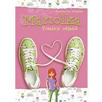 Literatura młodzieżowa, Mariolka Totalny odjazd [Dembska Katarzyna] (opr. broszurowa)