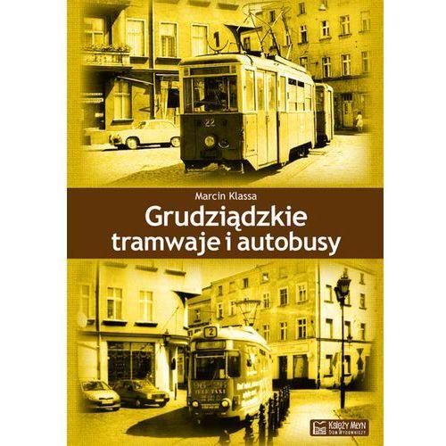 Biblioteka motoryzacji, Grudziąckie tramwaje i autobusy (opr. twarda)