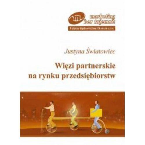 Biblioteka biznesu, Więzi partnerskie na rynku przedsiębiorstw (opr. miękka)