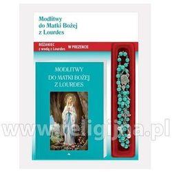 Modlitwy do Matki Bożej z Lourdes. Modlitewnik z różańcem (opr. miękka)