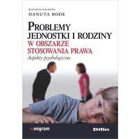 Książki prawnicze i akty prawne, Problemy jednostki i rodziny w obszarze stosowania prawa (opr. miękka)