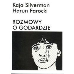 Rozmowy o Godardzie Silverman Kaja, Farocki Harun (opr. miękka)