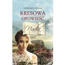 Kresowa opowieść tom III Nadia - Edward Łysiak (MOBI)