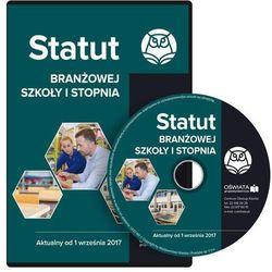 Statut branżowej szkoły I stopnia Aktualny od 1 września 2017