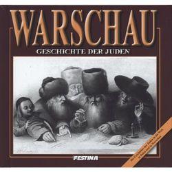 Warschau. Geschichte der juden. Warszawa. Historia Żydów (wersja niemiecka) (opr. twarda)