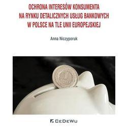Ochrona interesów konsumenta na rynku... (opr. miękka)