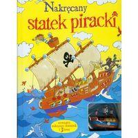Literatura młodzieżowa, Nakręcany statek piracki i 3 trasy (opr. kartonowa)