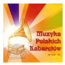 Muzyka Polskich Kabaretów Lat 1930-40 - Różni Wykonawcy (Płyta CD)