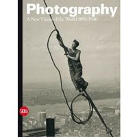 Albumy, Photography: A New Vision of the World 1891-1940 (opr. twarda)