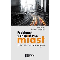 Problemy transportowe miast (opr. broszurowa)