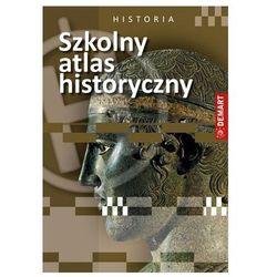 Szkolny atlas historyczny - Praca zbiorowa (opr. miękka)