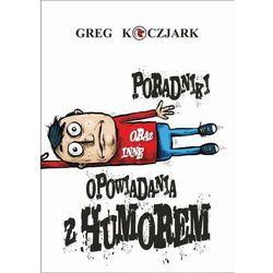 Poradniki oraz inne opowiadania z humorem - Ludwik Koczjark - ebook