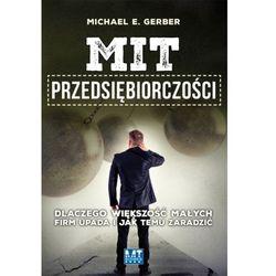 Mit przedsiębiorczości - Michael E. Gerber