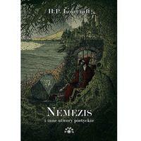 Poezja, Nemezis i inne utwory poetyckie - Lovecraft Howard Phillips (opr. twarda)