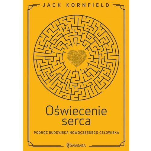 E-booki, Oświecenie serca. Podróż buddyjska nowoczesnego człowieka - Jack Kornfield (EPUB)