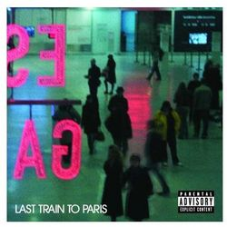 Diddy - Dirty Money - LAST TRAIN TO PARIS
