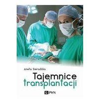 Książki o zdrowiu, medycynie i urodzie, Tajemnice transplantacji