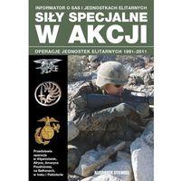 Książki wojskowe i militarne, Siły specjalne w akcji (opr. miękka)