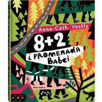 """Książki dla dzieci, Książka """"8 + 2 i promenada Babci"""" wydawnictwo Dwie Siostry 9788365341877 (opr. twarda)"""