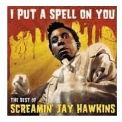 I Put A Spell On You - The Best Of (CD) - Screamin′ Jay Hawkins