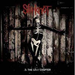 Slipknot - .5: The Grey Chapter (Digipack) (De Luxe Version)