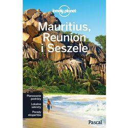 MAURITIUS REUNION I SESZELE LONELY PLANET - Opracowanie zbiorowe (opr. miękka)