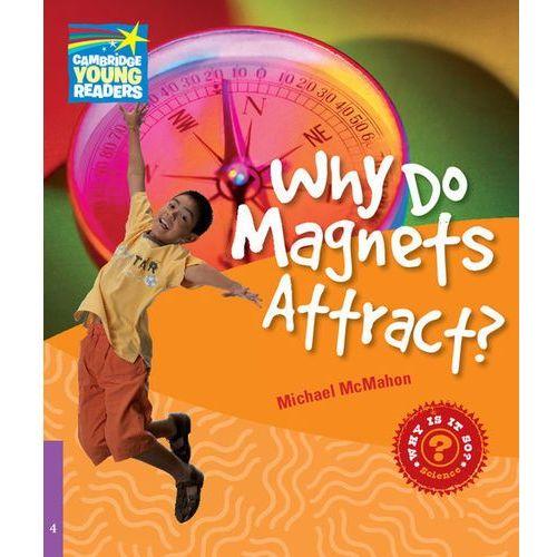 Książki do nauki języka, CYRF Why Do Magnets Attract? (lp) (opr. miękka)