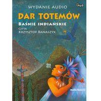 Audiobooki, Dar totemów. Baśnie indiańskie - wydanie audio MP3
