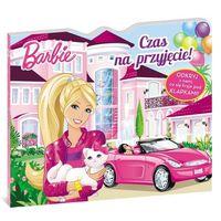 Książki dla dzieci, Barbie Czas na przyjęcie. (opr. twarda)