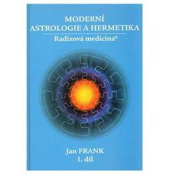 Moderní astrologie a hermetika I.díl Jan Frank