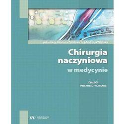 Chirurgia naczyniowa w medycynie - dialogi interdyscyplinarne