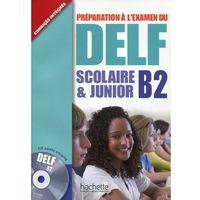 Książki do nauki języka, Delf, scolaire & junior. Klasa 1-3, gimnazjum. Język francuski. Podręcznik. Poziom B2 (opr. miękka)