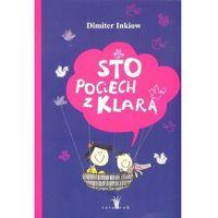 Książki dla dzieci, Sto pociech z Klarą [Inkiow Dimiter] (opr. broszurowa)