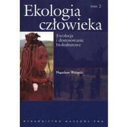 Ekologia człowieka Podstawy ochrony środowiska i zdrowia człowieka tom 2 (opr. miękka)