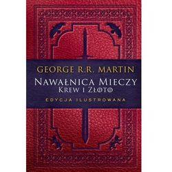 Nawałnica mieczy: krew i złoto edycja ilustrowana - george r. r. martin (opr. twarda)