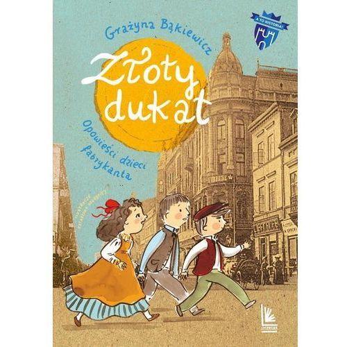 Książki dla dzieci, Złoty dukat (opr. twarda)