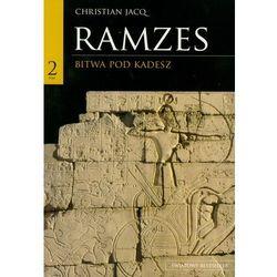 Ramzes. Tom 2- Bitwa pod Kadesz. Christian Jacq
