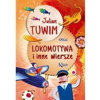 Książki dla dzieci, Lokomotywa i inne wiersze. Tuwim KOLOR Tw GREG (opr. twarda)