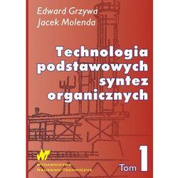 Technologia podstawowych syntez organicznych t.1 (opr. twarda)
