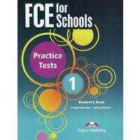 Książki do nauki języka, FCE for Schools Practice Tests 1 - Evans Virginia, Dooley Jenny (opr. miękka)