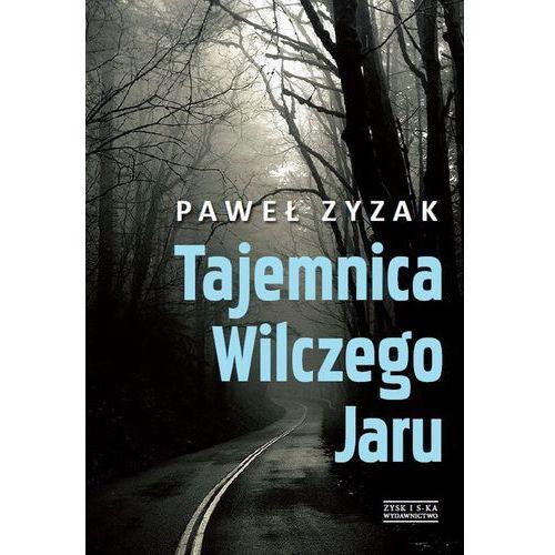 Reportaże, Tajemnica Wilczego Jaru (opr. miękka)