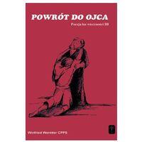 Książki religijne, Powrót do Ojca (opr. miękka)